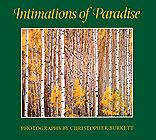 Christopher Burkett - Intimations of Paradise
